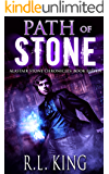 Path of Stone: An Alastair Stone Urban Fantasy Novel (Alastair Stone Chronicles Book 11) (The Alastair Stone Chronicles)
