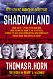 Shadowland: From Jeffrey Epstein to the Clintons, from Obama and Biden to the Occult Elite,  Exposing the Deep-State Actors at War with Christianity, Donald Trump, and America's Destiny