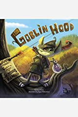 Goblin Hood Kindle Edition