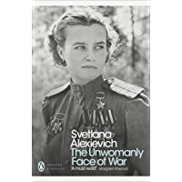 The Unwomanly Face of War (Penguin Modern Classics) (English Edition)
