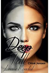 DEEP FALL - LOUISE KENDAL Kindle Ausgabe