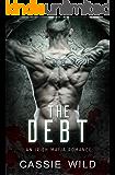 The Debt: An Irish Mafia Romance (Downing Family Book 2) (English Edition)