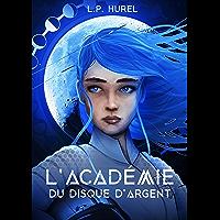 L'Académie du Disque d'Argent: Vagabond 21 (tome 1)