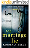 The Marriage Lie: A shockingly twisty, gripping psychological thriller!