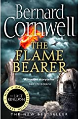 The Flame Bearer (The Last Kingdom Series, Book 10) Kindle Edition