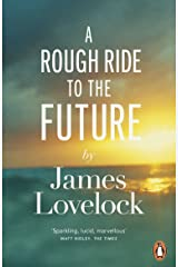 A Rough Ride to the Future Paperback