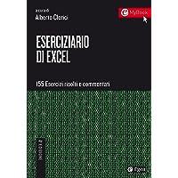Eserciziario di Excel. 155 esercizi risolti e commentati. Con Contenuto digitale per download e accesso on line