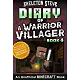 Diary of a Minecraft Warrior Villager - Book 4: Unofficial Minecraft Books for Kids, Teens, & Nerds - Adventure Fan Fiction D