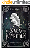 Die Saga von Myrddin: Der Söldner: Teil 1
