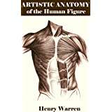 ARTISTIC ANATOMY OF THE HUMAN FIGURE