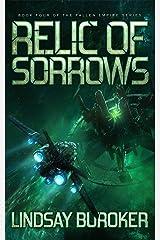 Relic of Sorrows: Fallen Empire, Book 4 Kindle Edition