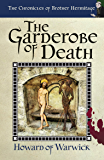 The Garderobe of Death (The Chronicles of Brother Hermitage Book 2)