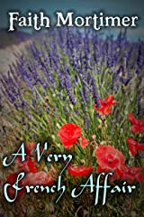 A Very French Affair (Affair Series Book 1) Kindle Edition