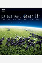 Planet Earth: As You've Never Seen It Before by Alastair Fothergill (5-Oct-2006) Hardcover Hardcover