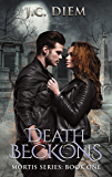 Death Beckons (Mortis Vampire Series Book 1) (English Edition)