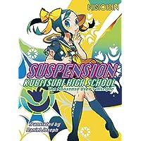 SUSPENSION: Kubitsuri High School - the Nonsense User's Disciple