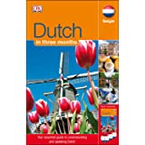 Dutch In 3 Months (with Audio CD): Your Essential Guide to Understanding and Speaking Dutch (Hugo in 3 Months CD…