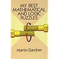 My Best Mathematical and Logic Puzzles (Dover Recreational Math) (English Edition)