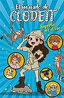 Superlío en el zoo (El mundo de Clodett 3)