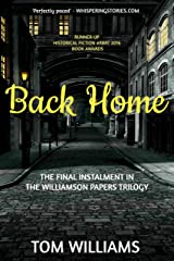 Back Home (The Williamson Papers Book 3) Kindle Edition