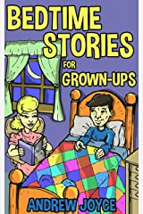 Bedtime Stories for Grown-Ups Kindle Edition