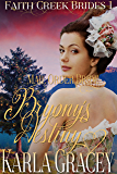 Mail Order Bride - Bryony's Destiny: Sweet Clean Historical Western Mail Order Bride Inspirational Romance (Faith Creek Brides Book 1)