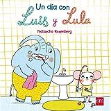 Un día con Luis y Lula (Libros de cartón)