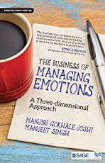 The Business of Managing Emotions: A Three-Dimensional Approach