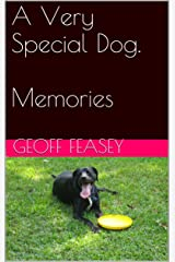Memories (A Very Special Dog Book 10) Kindle Edition