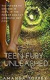 Teen Fury: Unleashed (English Edition)