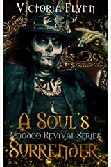 A Soul's Surrender (The Voodoo Revival Series Book 2) Kindle Edition