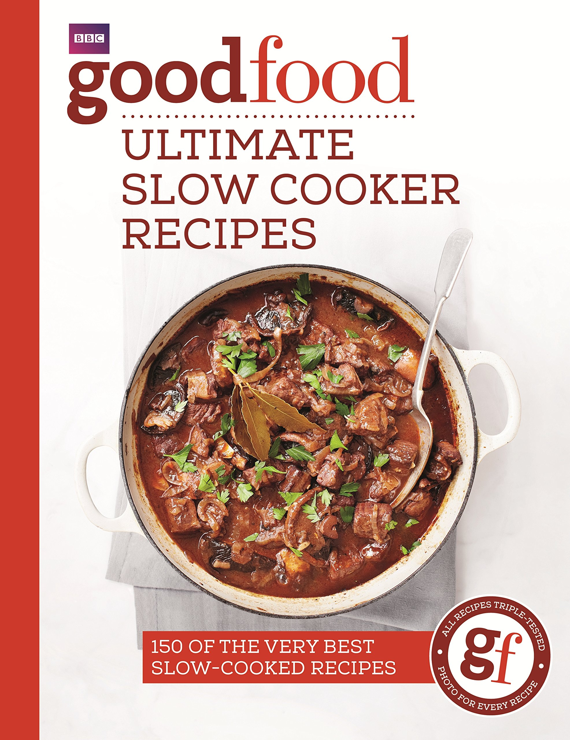 Good Food: Ultimate Slow Cooker Recipes 2