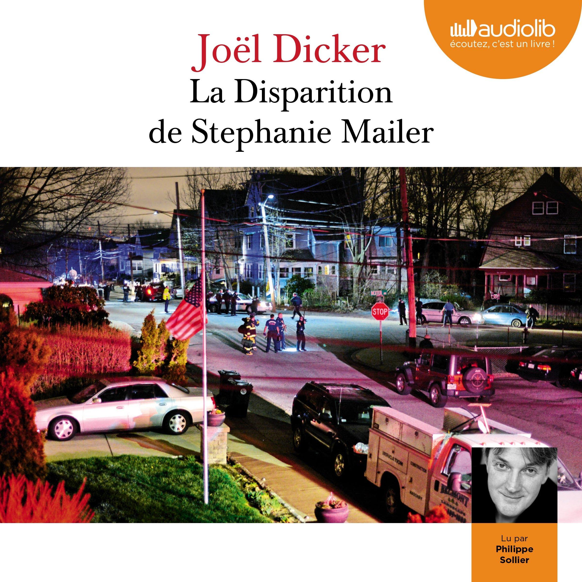 La disparition de Stephanie Mailer, de Joël Dicke