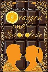 Orangen und Schokolade Kindle Ausgabe
