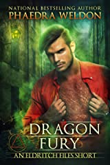 Dragon Fury (The Eldritch Files Book 0) Kindle Edition