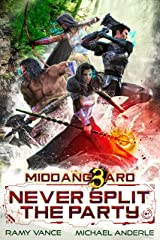 Never Split The Party (Middang3ard Book 1) Kindle Edition