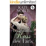 Der gestohlene Kuss des Earls (Spiel der Liebe-Reihe 1) (German Edition)