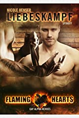Liebeskampf: Gay Alpha Heroes, Spin-off 1 (Flaming Hearts 10) Kindle Ausgabe