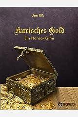 Kurisches Gold: Ein Hansekrimi Kindle Ausgabe