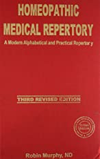 Homeopathic Medical Repertory: third revised edition: 1