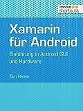 Xamarin für Android: Einführung in Android GUI und Hardware (shortcuts 192)