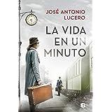 La vida en un minuto (Grandes novelas)