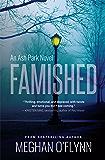 Famished: An Ash Park Novel (Volume 1) (English Edition)