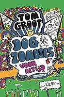 Dogzombies voor altijd (Tom Groot Book 11)
