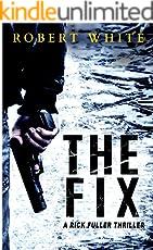 THE FIX: SAS hero turns Manchester hitman (A Rick Fuller Thriller Book 1) (English Edition)