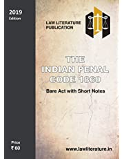 The Indian Penal Code as amended by by the Criminal Law (Amendment) Act, 2013/Latest Edition
