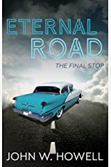 Eternal Road: The final stop Kindle Edition