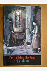 Electroplating the Baby Paperback
