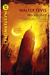 Mockingbird: From the author of The Queen's Gambit – now a major Netflix drama (S.F. MASTERWORKS) (English Edition) Formato Kindle