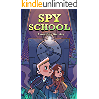 Spy School #1 : A Troubling First Day: Fantasy, Action & Adventure, Spy books for kids 9-12